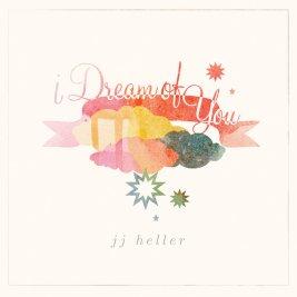JJ Heller - I dream of you